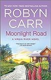 Moonlight Road (A Virgin River Novel, 10)