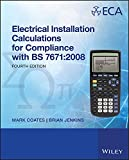 Electrical Installation Calculations: For Compliance with BS 7671:2008 (English Edition)