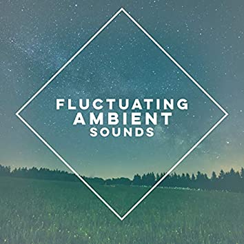 Fluctuating Ambient Sounds