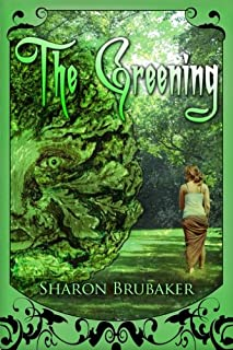 The Greening: Book 1 of the Green Man series
