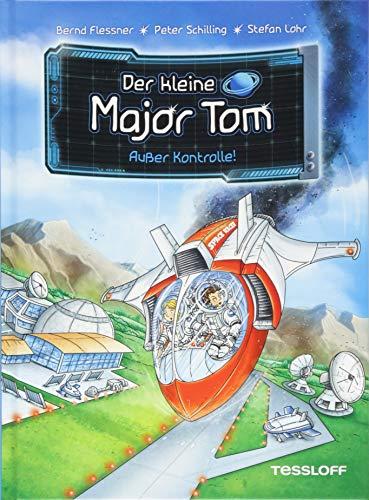 Der kleine Major Tom. Band 7: Außer Kontrolle!