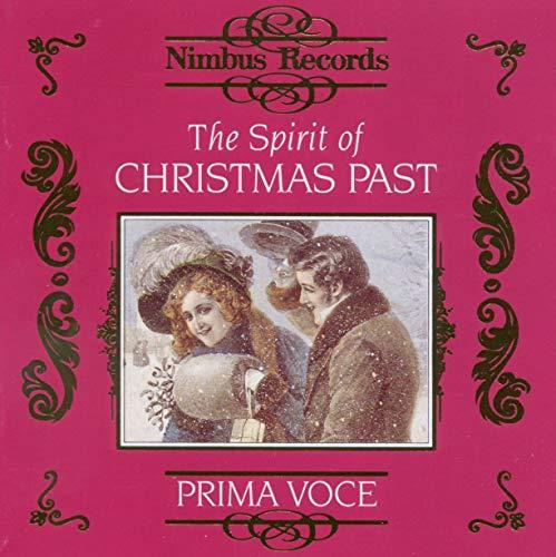 Nimbus Prima Voce: The Spirit of Christmas Past