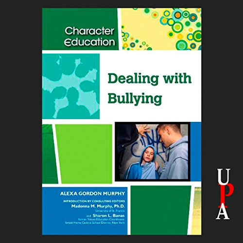 Dealing with Bullying audiobook cover art