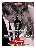 Brad Pitt & Jennifer Aniston: Hollywood s Couple of the Year