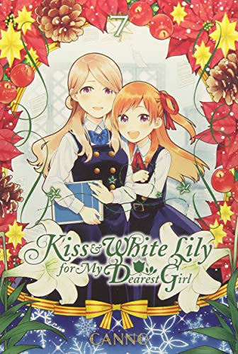 Kiss and White Lily for My Dearest Girl, Vol. 7 (Kiss & White Lily for My Dearest Girl)