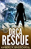 Operation Orca Rescue: A heart-pounding undercover mission on the high seas of Norway (Poppy McVie Mysteries Book 2)