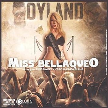 Miss Bellaqueo