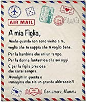 航空郵便 毛布キルト イタリア語で お母さんから 娘/息子に、 フランネル ベッドは毛布を投げます パーソナライズされたギフト 記念日//誕生日,To daughter,150*200cm