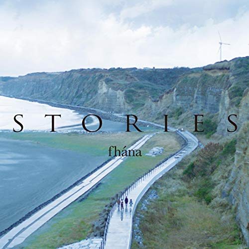[Album]fhana 5th Anniversary BEST ALBUM「STORIES」 – fhana[FLAC + MP3]