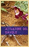 Attuatore Del Diavolo