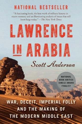 Lawrence in Arabia: War, Deceit, Im…