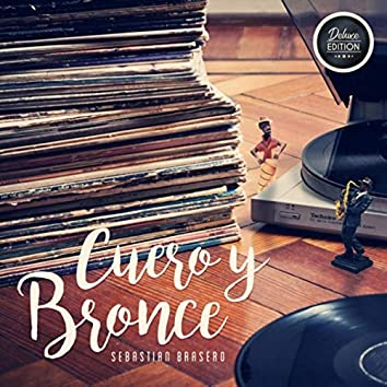 Cuero y Bronce (Deluxe Edition)