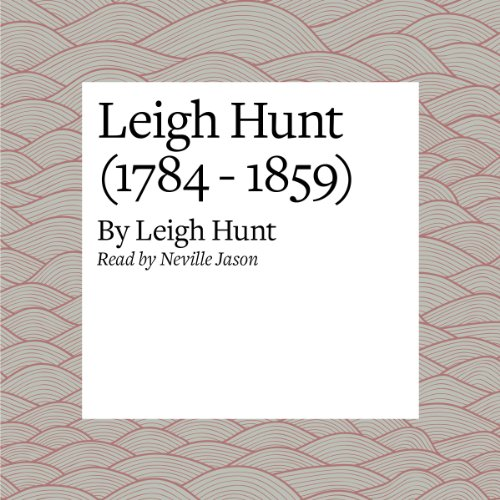 Leigh Hunt (1784 - 1859) audiobook cover art