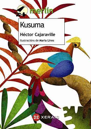 Kusuma (INFANTIL E XUVENIL - MERLÍN E-book) (Galician Edition)