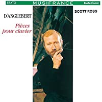 DANGLEBERT:PIECES POUR CLAVIER(2CD)(reissue) by Scott Ross (2015-03-11)