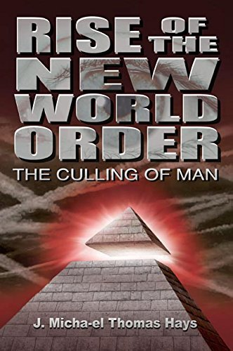 Book: The Culling of Man - Rise of the New World Order by J. Micha-el Thomas Hays