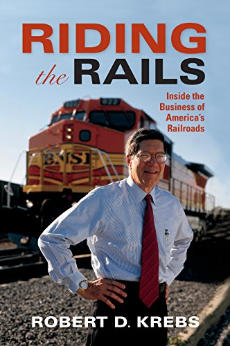 Price comparison product image Riding the Rails: Inside the Business of America's Railroads (Railroads Past and Present)
