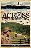 Across A War-Tossed Sea (English Edition)