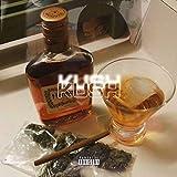 Kush [Explicit]