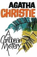 A Caribbean Mystery (Miss Marple) by Agatha Christie(2006-03-01)