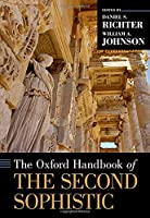 The Oxford Handbook of the Second Sophistic (Oxford Handbooks)