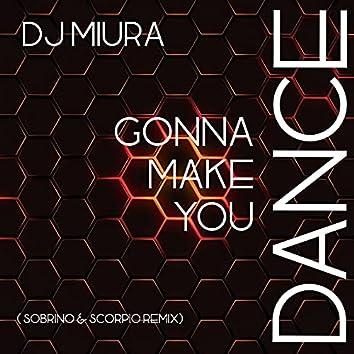 Gonna Make You Dance (Remix)