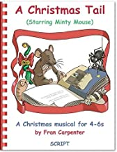 A Christmas Tail: Children's Musical Nativity Play: Play Script Only