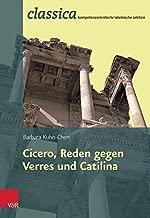 Cicero, Reden gegen Verres und Catilina (Classica Kompetenzorientierte Lateinische Lekture) (German Edition)