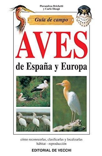 Guía de campo de aves de España y Europa eBook: Brichetti ...