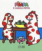 La Pimpa books: Pimpa e l'amica Pepita