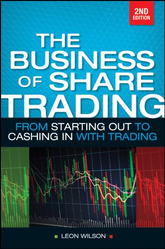 Business of Share Trading: From Starting Out to Cashing in with Trading (English Edition)