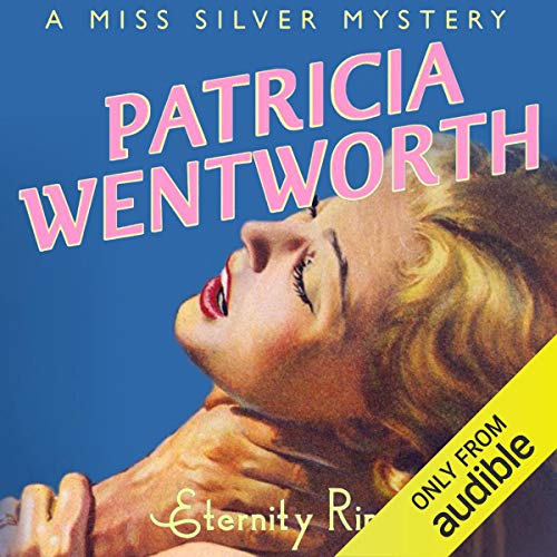 Eternity Ring Audiobook By Patricia Wentworth cover art