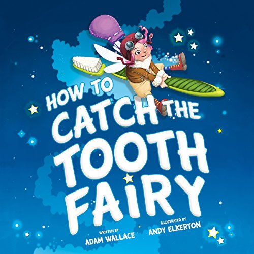 How to Catch the Tooth Fairy audiobook cover art