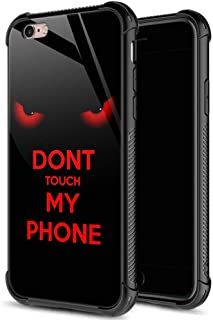 ZHEGAILIAN iPhone 6s Case,9H Tempered Glass iPhone 6 Cases Don't Touch My Phone Pattern for Men Boys,Soft Silicone TPU Bumper Case for iPhone 6/6s inch 4.7 Don't Touch