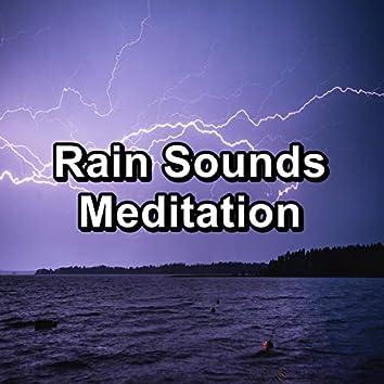 Rain Sounds Meditation