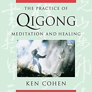 The Practice of Qigong audiobook cover art