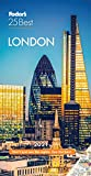 Fodor s London 25 Best 2021 (Full-color Travel Guide)