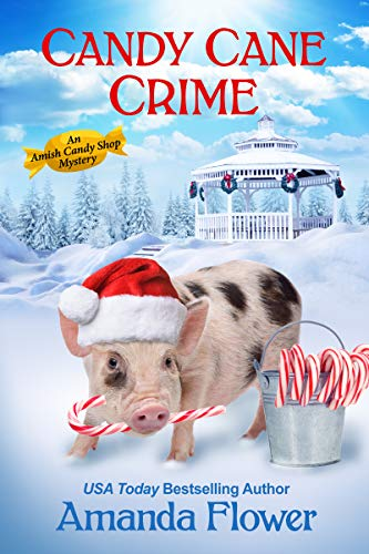 Candy Cane Crime (An Amish Candy Shop Mystery) by [Amanda Flower]