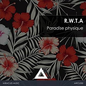 Paradise physique