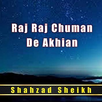 Raj Raj Chuman De Akhian