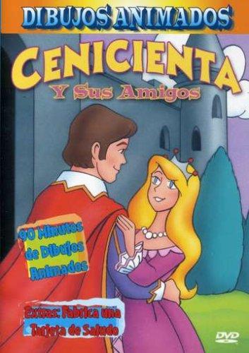 Cenicienta y Sus Amigos (Cinderella & Friends Spanish Version)
