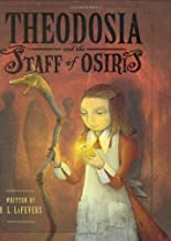 Theodosia and the Staff of Osiris (The Theodosia Series Book 2)