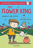 The Flower King: A Bloomsbury Young Reader (Bloomsbury Young Readers)