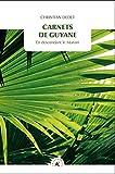 Carnets de Guyane - En descendant le Maroni