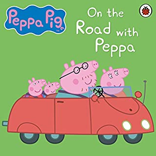 Peppa Pig: On the Road with Peppa cover art