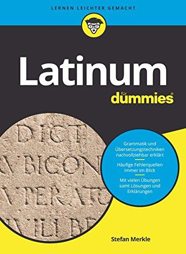 Latinum für Dummies (FÜr Dummies)