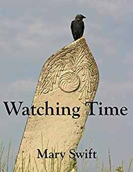 Watching Time (A Watcher's Tale Book 1)