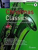 Christmas Classics: Die 16 beliebtesten Weihnachtslieder. Tenor-Saxophon. Ausgabe mit...