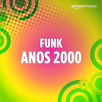 Funk Anos 2000