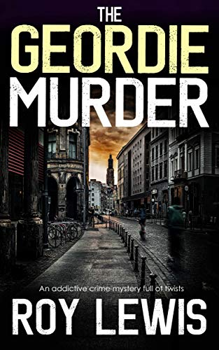 Book's Cover of THE GEORDIE MURDER an addictive crime mystery full of twists (Eric Ward Mystery Book 5) (English Edition) Versión Kindle